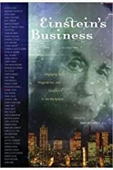 Einstein's Business: Engaging Soul, Imagination, and Excellence in the Workplace Paperback