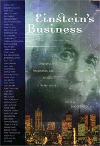 Einstein's Business: Engaging Soul, Imagination, and Excellence in the Workplace