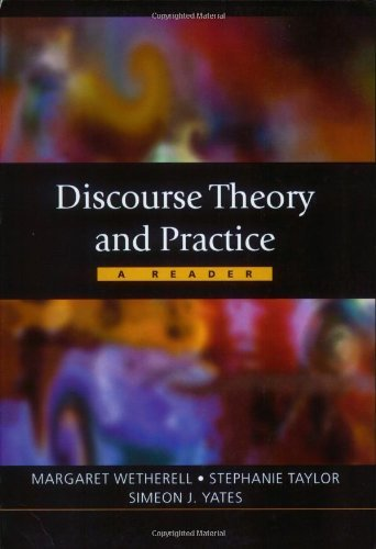 Discourse Theory and Practice: A Reader: 1st (First) Edition