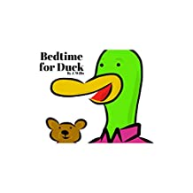 Bedtime for Duck (Our Friend Duck Book 2)