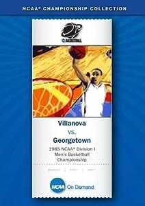 1985 NCAA(r) Division I Men's Basketball Championship - Villanova vs. Georgetown