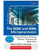 The 8088 and 8086 Microprocessors: Programming, Interfacing, Software, Hardware, and Applications 4th By Walter A. Triebel (International Economy Edition)