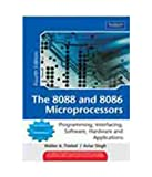 img - for The 8088 and 8086 Microprocessors: Programming, Interfacing, Software, Hardware, and Applications 4th By Walter A. Triebel (International Economy Edition) book / textbook / text book