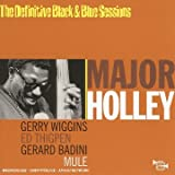 Mule: The Definitive Black & Blue Sessions by Major Holley (1999-09-07)