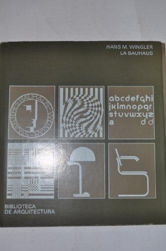 Descargar Libro La Bauhaus: Weimar, Dessau, Berlín, 1919-1933 Hans María Wingler