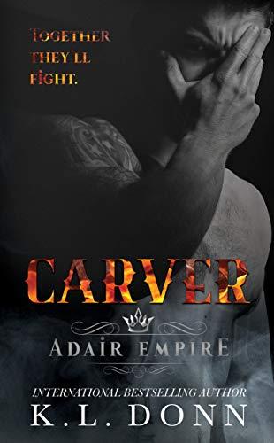 Carver (Adair Empire Book 5)