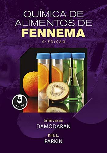 Química de Alimentos de Fennema (Portuguese Edition) 5, Srinivasan ...
