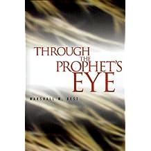 Through the Prophet's Eye