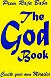 The God Book, Prem Raja Baba, 0964501031