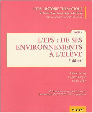 Téléchargement L'EPS : de ses environnements à l'élève : Tome 2 pdf, epub ebook