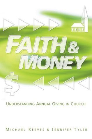 Download Faith & Money: Understanding Annual Giving in Church Text fb2 ebook