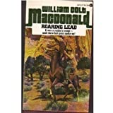 Roaring Lead, William Colt MacDonald, 0380001195