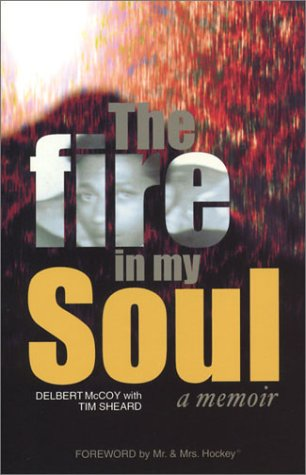 The Fire In My Soul:  a memoir