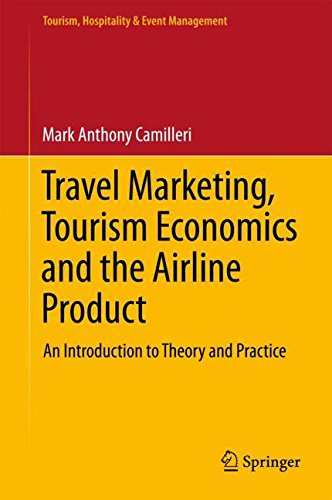 by mark anthony camilleri travel marketing tourism economics and the airline product an introduction to theory and practice tourism hospitality