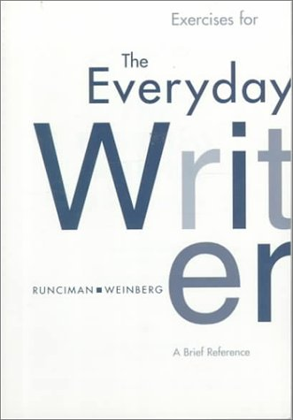 Exercises for the Everyday Writer: A Brief Reference