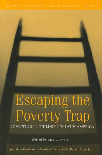 Escaping the Poverty Trap: Investing in Children in Latin America (Inter-American Development Bank) ebook