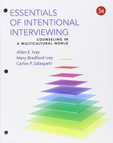 Bundle: Cengage Advantage Books: Essentials of Intentional Interviewing, Loose-Leaf Version, 3rd + MindTap Counseling, 1 term (6 months) Printed Access Card
