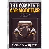 The Complete Car Modeller 2 (A Foulis Motoring Book) (v. 2)