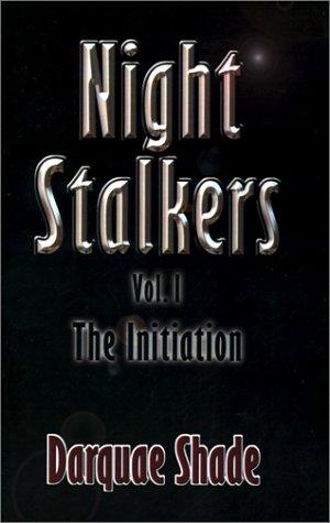 Nightstalkers: The Initiation pdf
