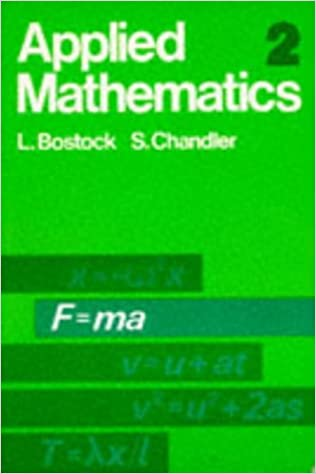 Applied mathematics v 2 l bostock s chandler 9780859500241 applied mathematics v 2 l bostock s chandler 9780859500241 amazon books fandeluxe Image collections