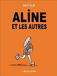Aline et les autres par Guy Delisle