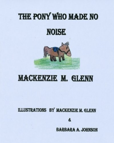 Read Online The Pony Who Made No Noise pdf epub