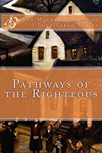 Pathways of the Righteous (I Love Torah Series)