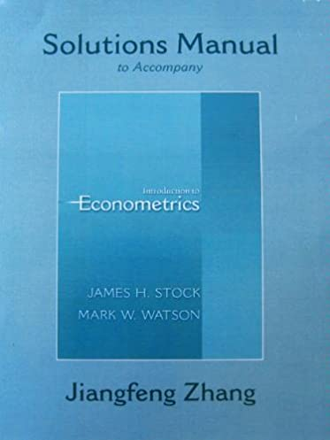 introduction to econometrics students solutions manual james h rh amazon com introduction to econometrics wooldridge solutions manual introduction to econometrics wooldridge solutions manual