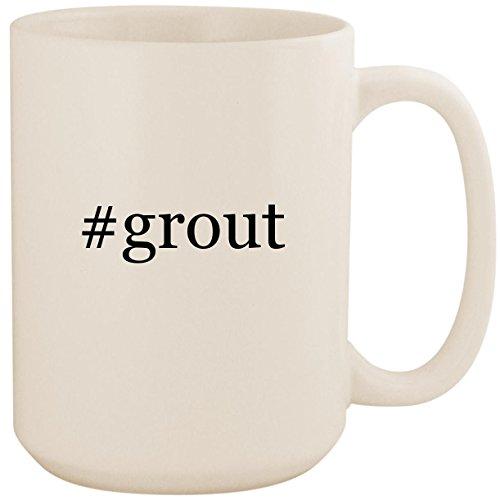 #grout - White Hashtag 15oz Ceramic Coffee Mug Cup