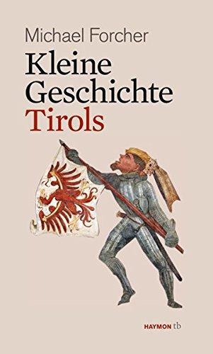 Kleine Geschichte Tirols (HAYMON TASCHENBUCH)