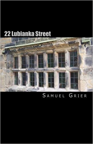 22 Lubianka Street (Starr Chronicles)