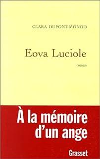 Eova Luciole : roman, Dupont-Monod, Clara