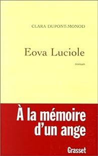 Eova Luciole par Clara Dupont-Monod