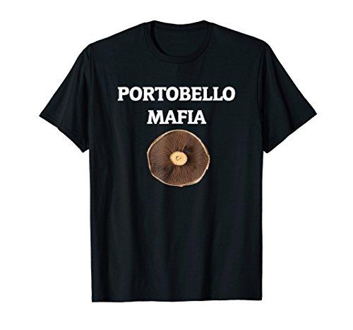 Mushroom Portobello (Portobello Mafia - Funny Mushroom Shirt)
