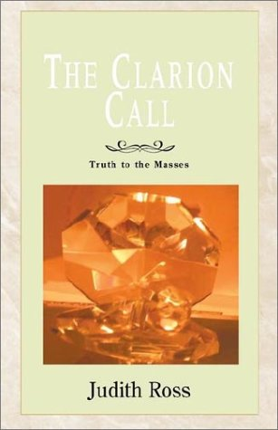 Download The Clarion Call: Truth to the Masses pdf epub