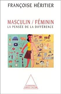 Masculin / féminin, tome 1 : La pensée de la différence par Héritier