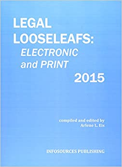 Book Legal Looseleafs: Electronic and Print 2015 (Legal Looseleafs In Print)