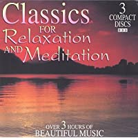 Classics for Relaxation & Meditation