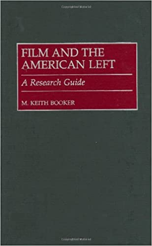 Film and the American Left: A Research Guide: M  Keith Booker