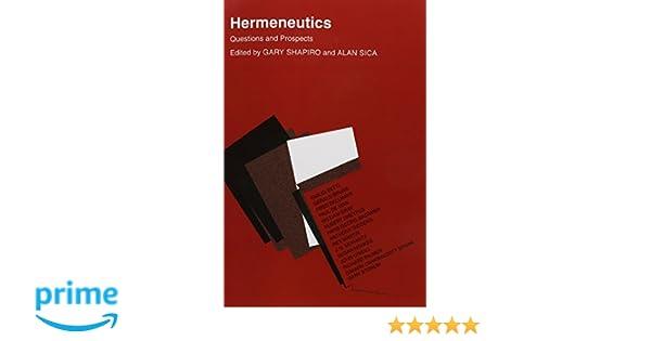 Questions and Prospects Hermeneutics