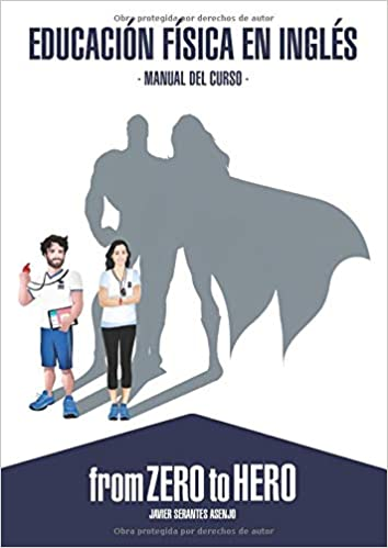 Educación Física en Inglés: From Zero to Hero - Manual del ...