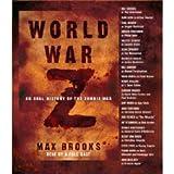 World War Z: An Oral History of the Zombie War [Abridged 5-CD Set] (AUDIO CD/AUDIO BOOK)
