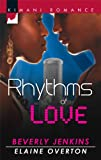 Rhythms of Love, Beverly Jenkins and Elaine Overton, 0373861605
