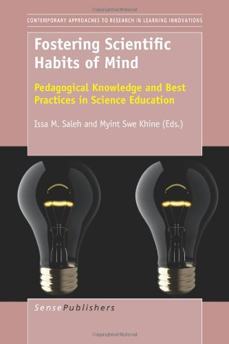 Fostering Scientific Habits of Mind: Pedagogical Knowledge and Best Practices in Science Education (Contemporary Approaches to Research in Learning Innovations)