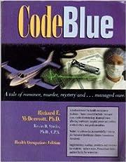 Code Blue por Richard E. McDermott