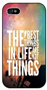 The best things in life are not things - iPhone 4 / 4s black plastic case / Life and dreamer's quotes