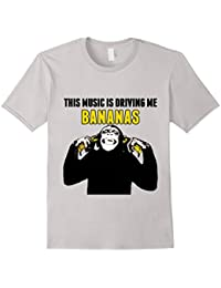 This Music is Driving me Bananas T Shirt Camping Festivals!
