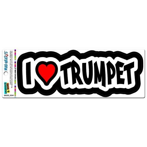 I Love Heart Trumpet - Brass Musical Instrument Band MAG-NEATO'STM Automotive Car Refrigerator Locker Vinyl Magnet