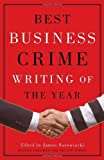 img - for Best Business Crime Writing of The Year by James Surowiecki (Editor) (2002-11-26) book / textbook / text book