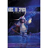 img - for Kids to Space: A Space Traveler's Guide (Kids to Space) book / textbook / text book